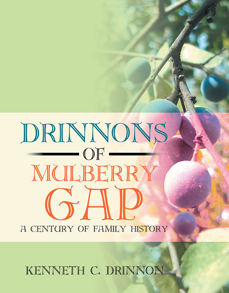 Kenneth C. Drinnon - Drinnons of Mulberry Gap