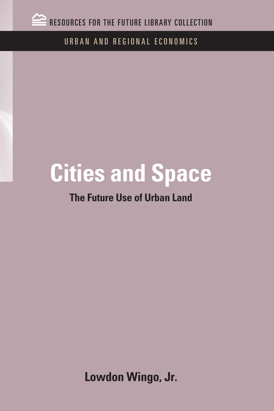 Cities and Space The Future Use of Urban Land