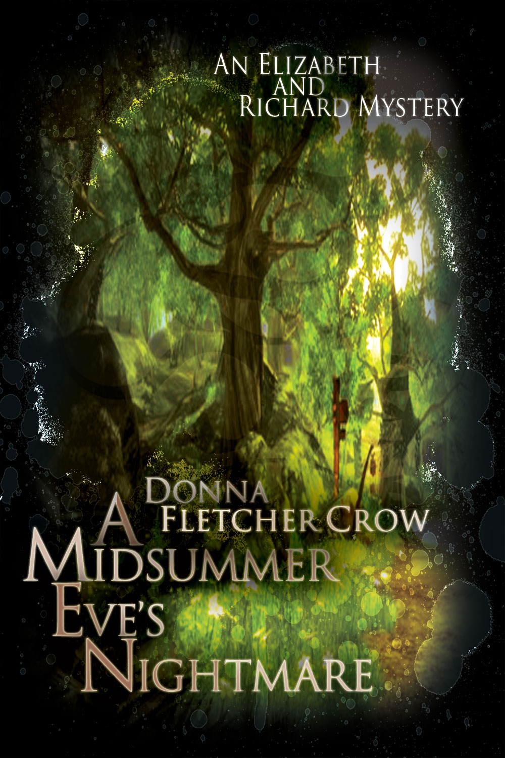 A Midsummer Eve's Nightmare (For fans of Lesley Cookman, and Sir Arthur Conan Doyle) By: Donna Fletcher Crow