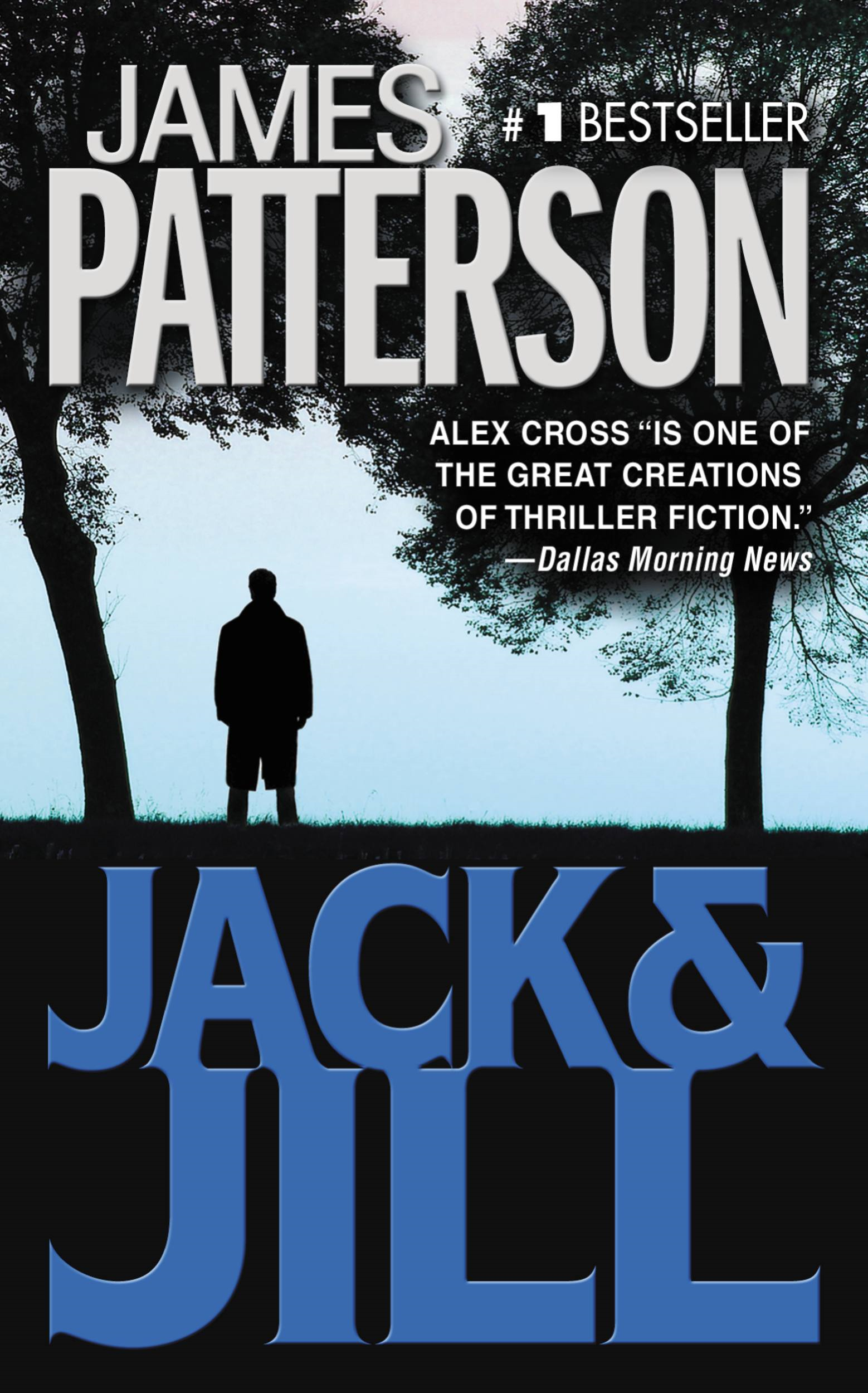 Jack & Jill By: James Patterson