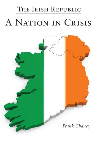 The Irish Republic – A Nation in Crisis