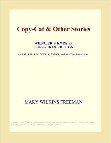 Copy-Cat & Other Stories (Webster's Korean Thesaurus Edition)