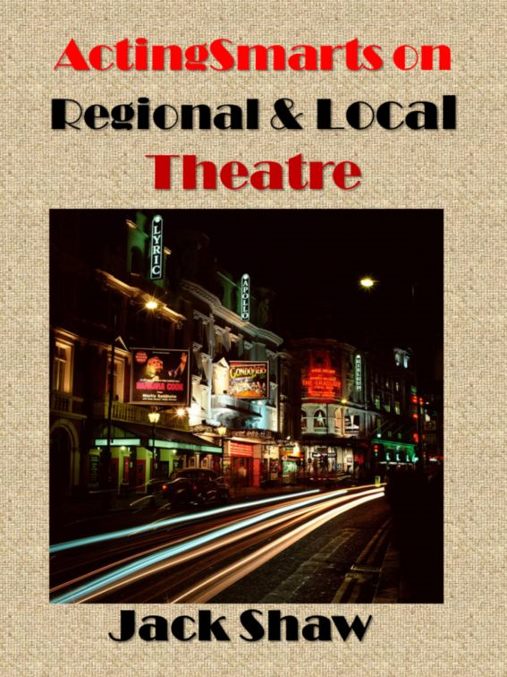 ActingSmarts on Local and Regional Theatres