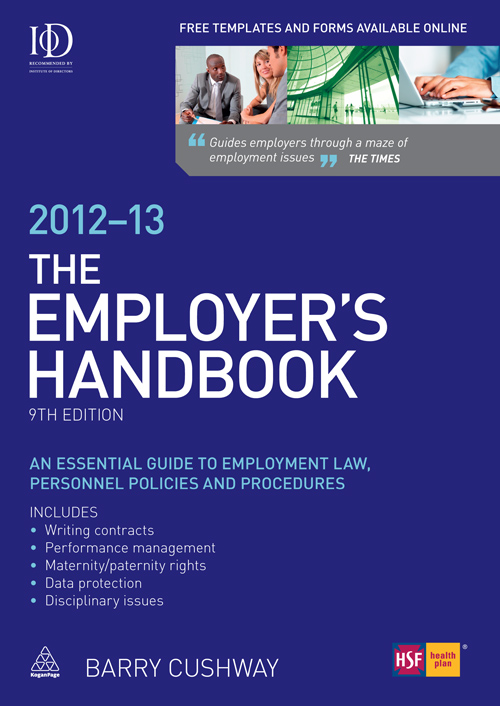 The Employer's Handbook 2012-13: An Essential Guide to Employment Law, Personnel Policies and Procedures