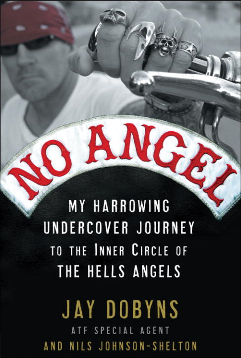 No Angel By: Jay Dobyns,Nils Johnson-Shelton