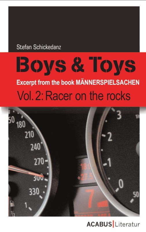 Boys & Toys Vol. 2: Racer on the Rocks