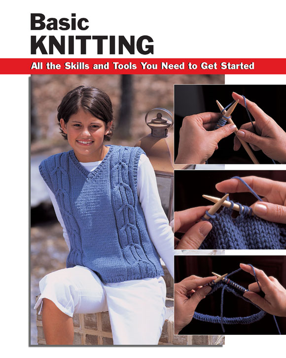 Basic Knitting: All the Skills and Tools You Need to Get Started By: Missy Burns, Anita J. Tosten