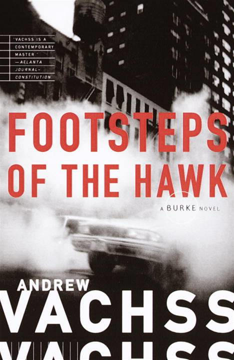 Footsteps of the Hawk By: Andrew Vachss