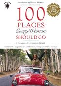 download 100 Places Every Woman Should Go book