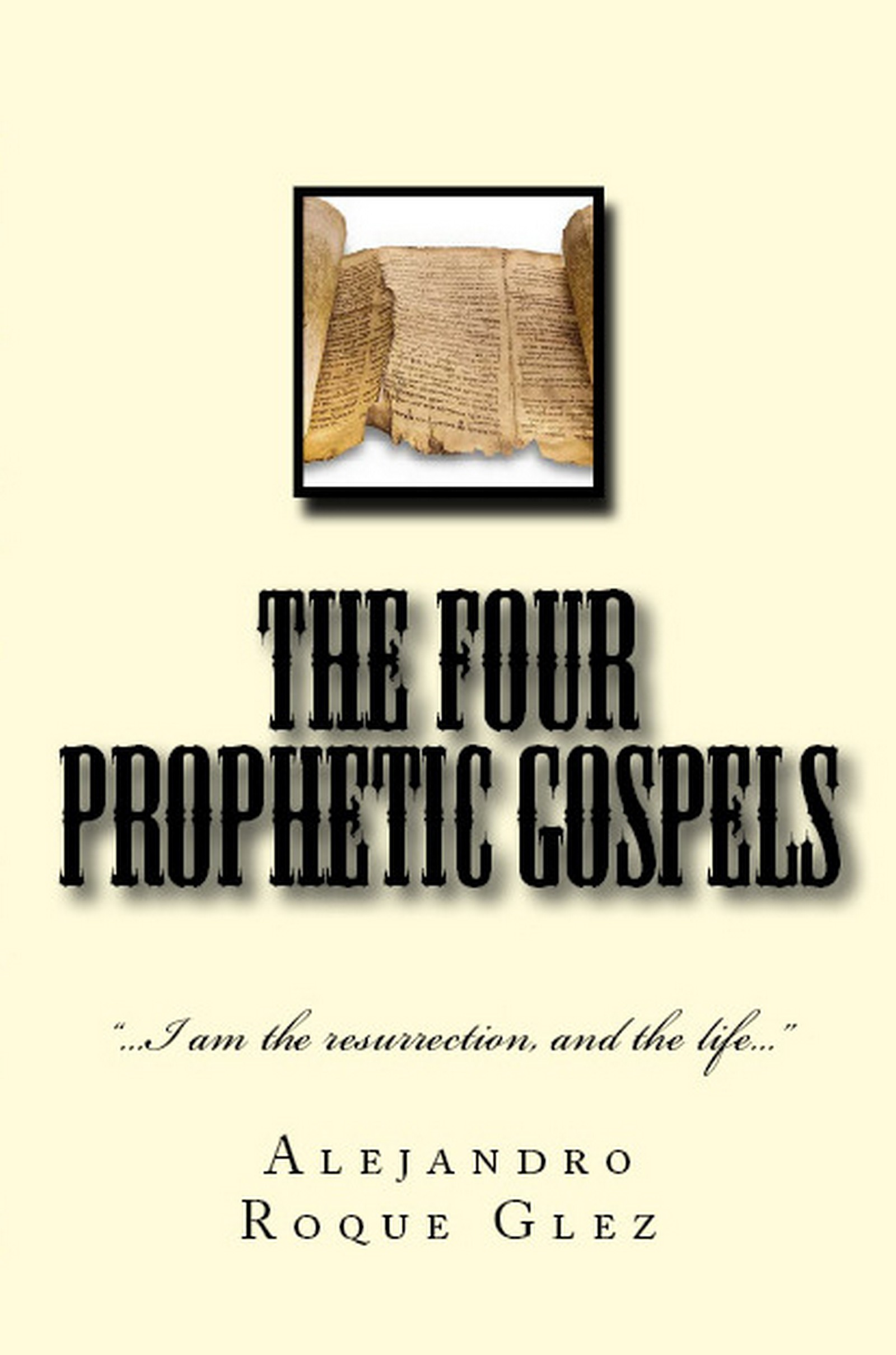 The Four Prophetic Gospels.