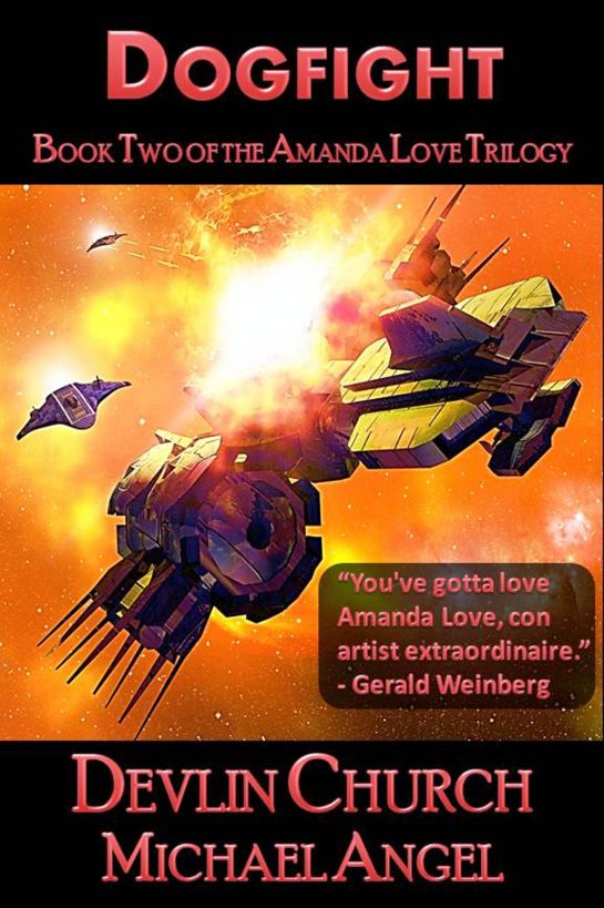 Dogfight: Book Two of the Amanda Love Trilogy