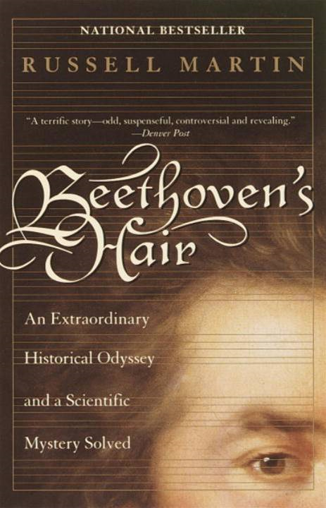 Beethoven's Hair By: Russell Martin