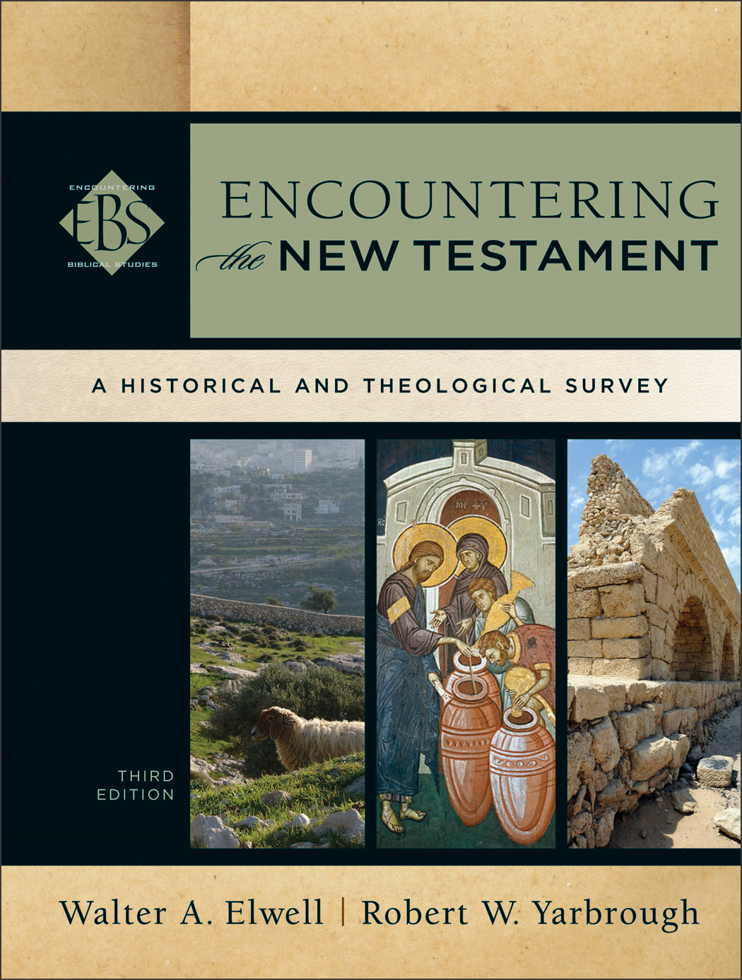 Encountering the New Testament () By: Robert W. Yarbrough,Walter A. Elwell