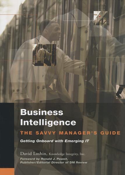 Business Intelligence By: David Loshin