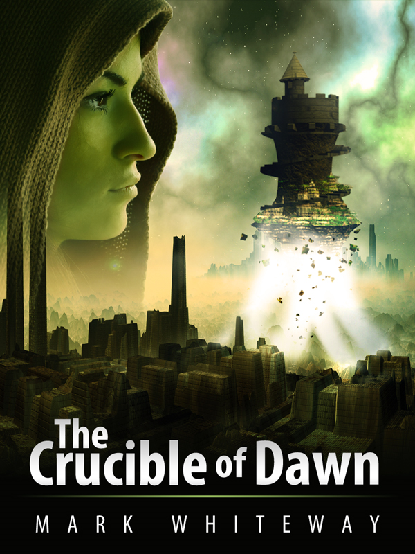 Lodestone Book Three: The Crucible of Dawn