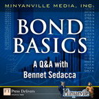 Bond Basics: A Q&A with Bennet Sedacca By: Minyanville Media, Inc.