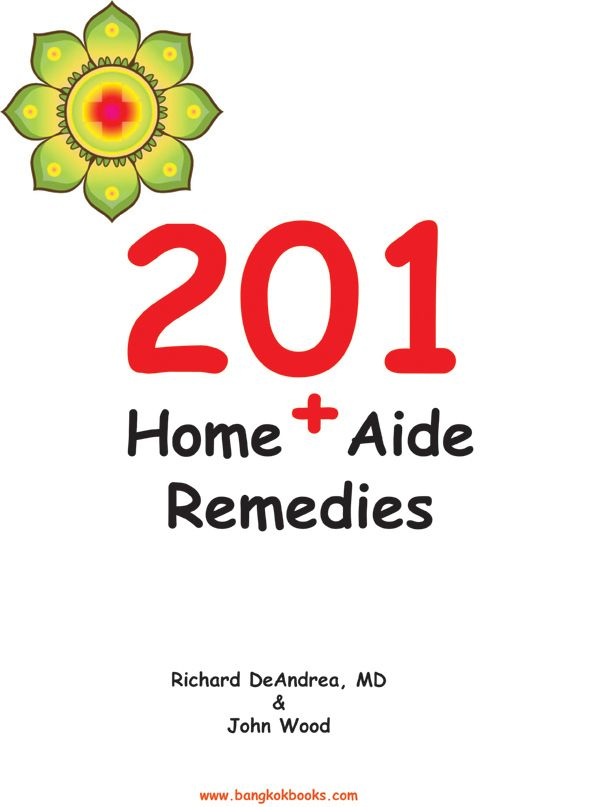 201 Home Remedies By: John Wood,Richard DeAndrea