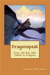 Dragonspeak: Drew, The Boy Who Talked To Dragons