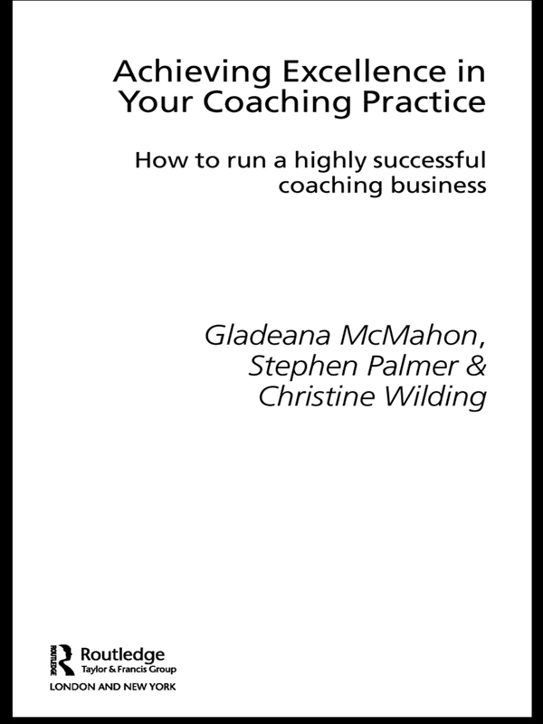 Achieving Excellence in your Coaching Practice