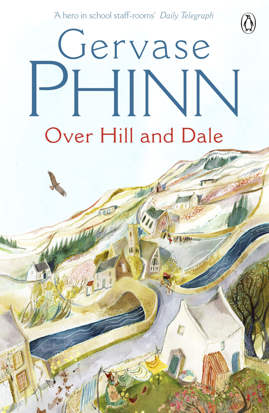 Over Hill and Dale By: Gervase Phinn
