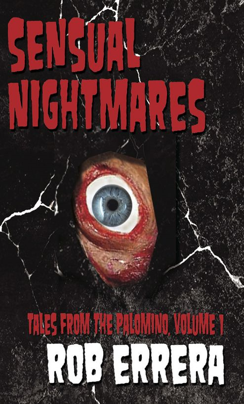 Sensual Nightmares—Tales from The Palomino, Vol I