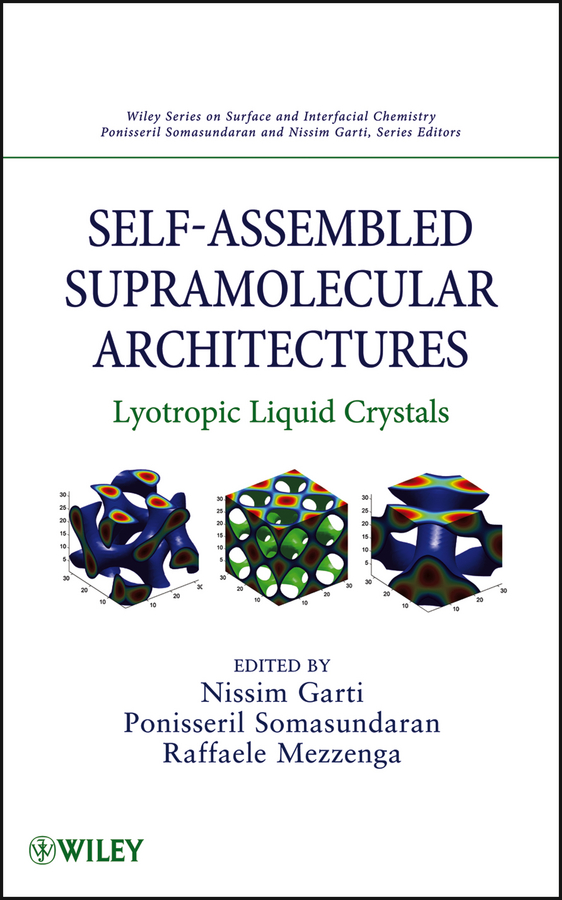 Self-Assembled Supramolecular Architectures By: Nissim Garti