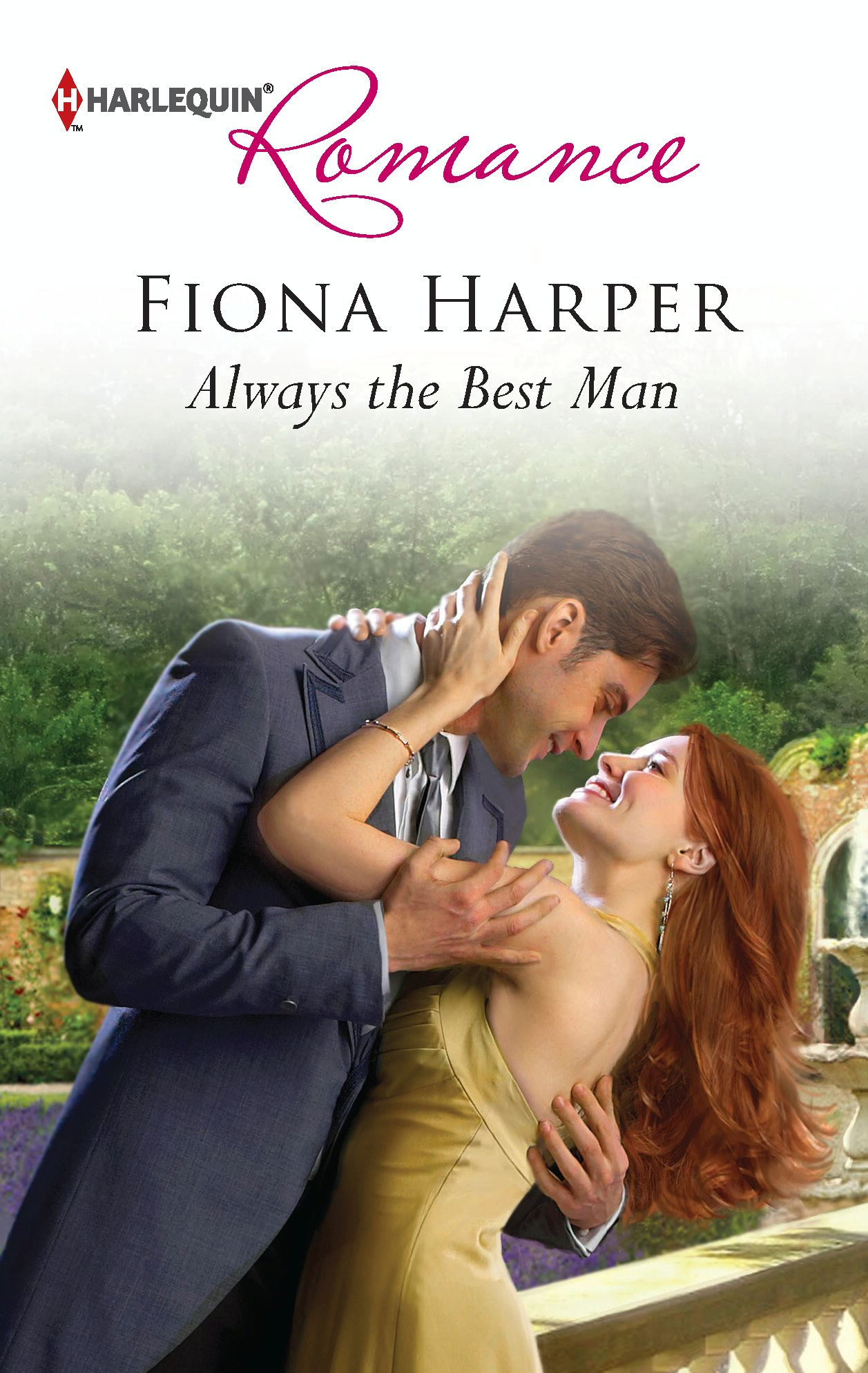 Always the Best Man By: Fiona Harper