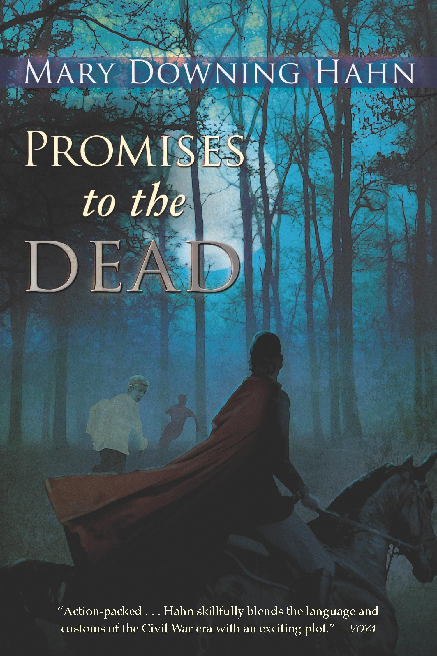 Promises to the Dead By: Mary Downing Hahn
