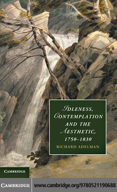 Idleness, Contemplation and the Aesthetic, 1750-1830