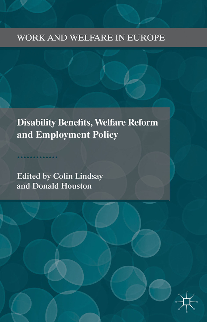 Disability Benefits,  Welfare Reform and Employment Policy