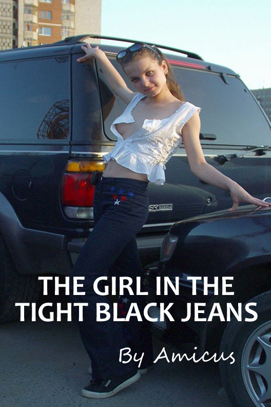 The Girl in the Tight Black Jeans