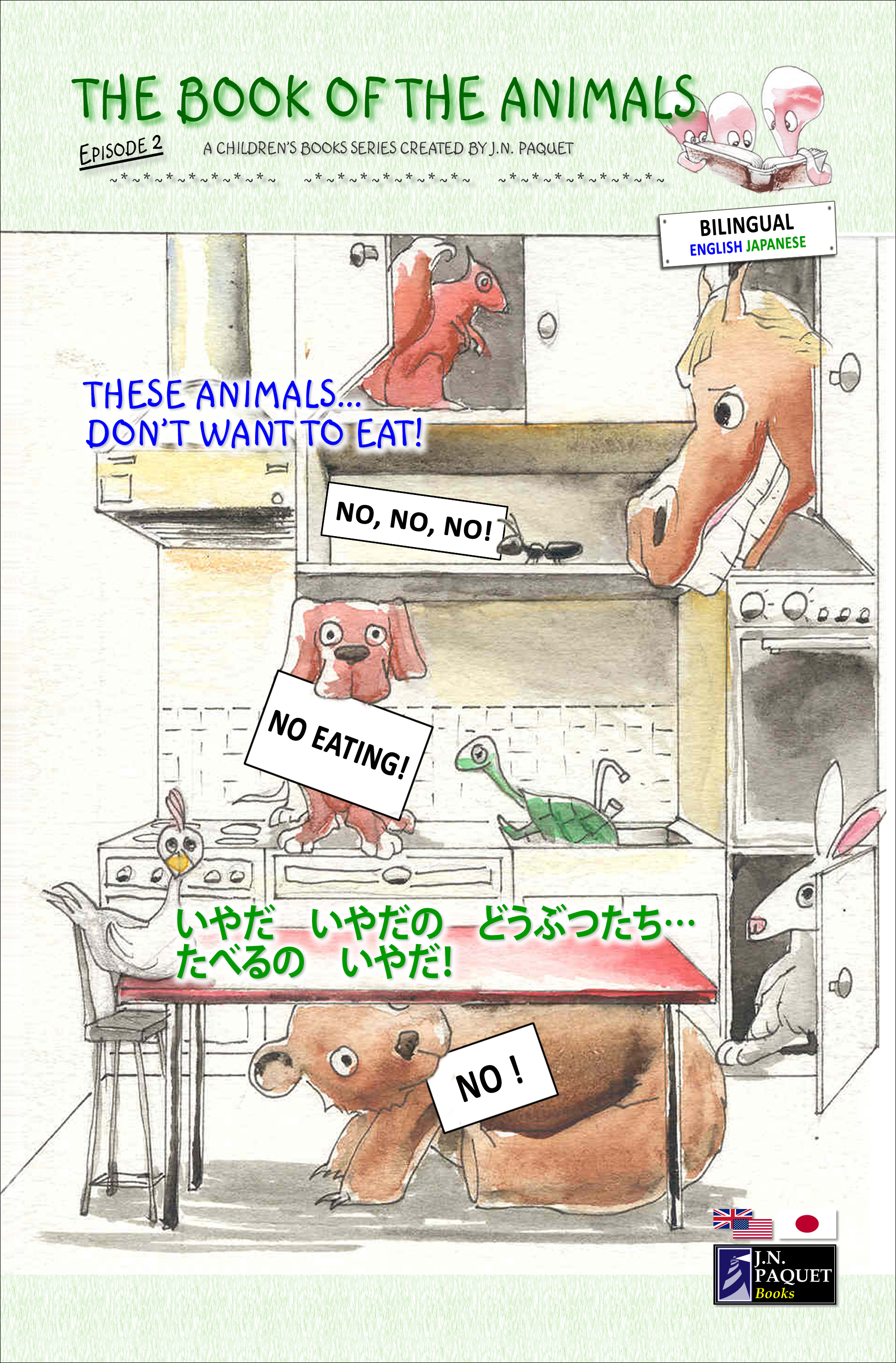 The Book of The Animals - Episode 2 (Bilingual English-Japanese) By: J.N. PAQUET