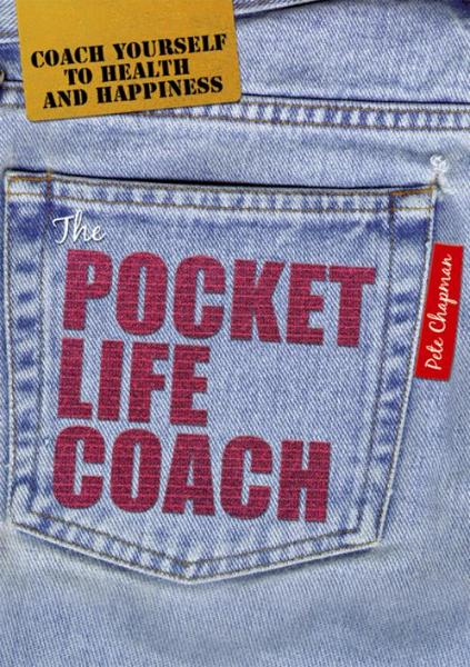 The Pocket Life Coach By: Pete Chapman