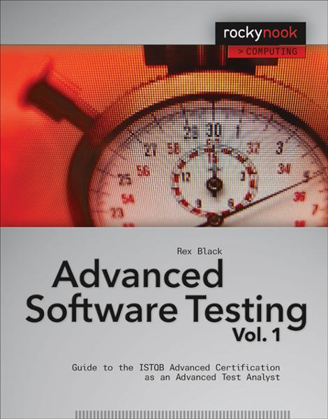 Advanced Software Testing - Vol. 1 By: Rex Black