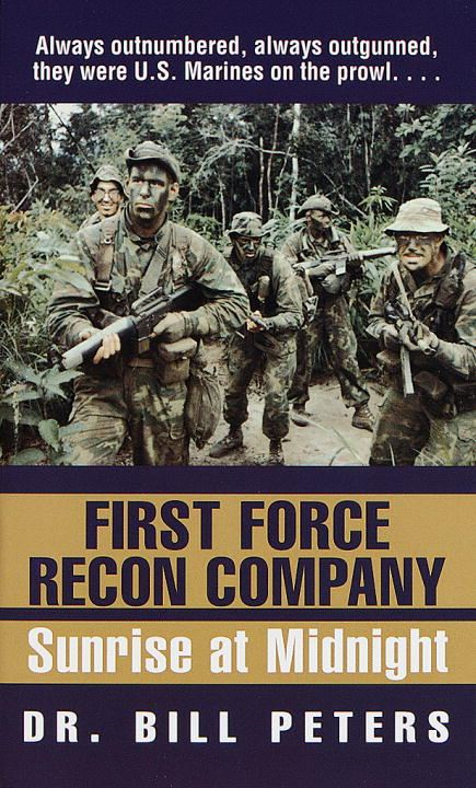 First Force Recon Company By: Bill Peters