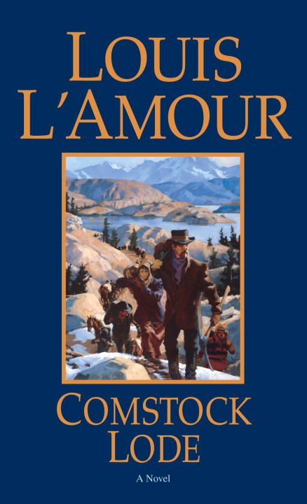 Comstock Lode By: Louis L'Amour
