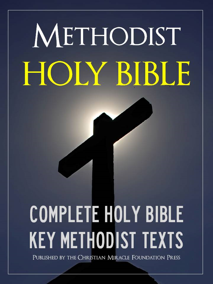 The METHODIST HOLY BIBLE