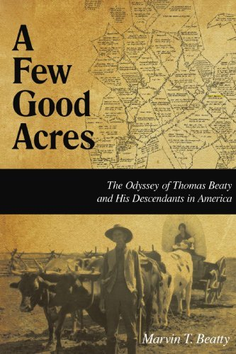 A Few Good Acres By: Marvin T. Beatty
