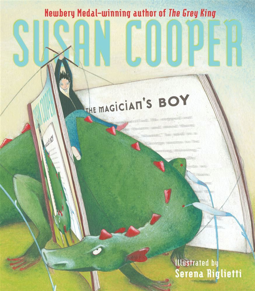 The Magician's Boy By: Susan Cooper,Serena Riglietti