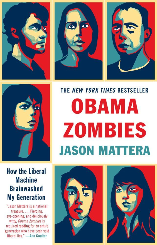Obama Zombies By: Jason Mattera