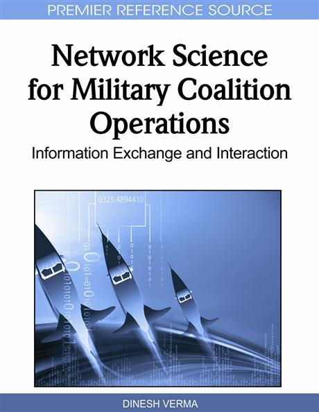 Dinesh Verma - Network Science for Military Coalition Operations: Information Exchange and Interaction