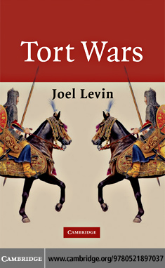 Tort Wars By: Levin,Joel