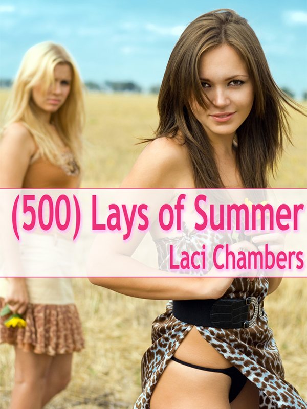 (500) Lays of Summer - An Erotic Lesbian Romance (public m/f sex, m/f/f threesome, voyeurism, masturbation)