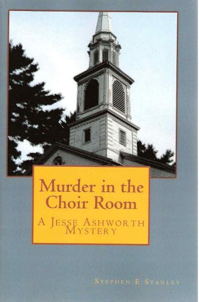 Murder in the Choir Room By: Stephen Stanley