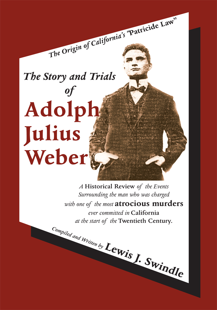 The Story and Trials of Adolph Julius Weber