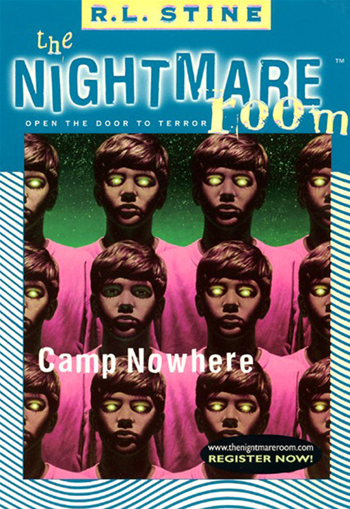 The Nightmare Room #9: Camp Nowhere By: R.L. Stine