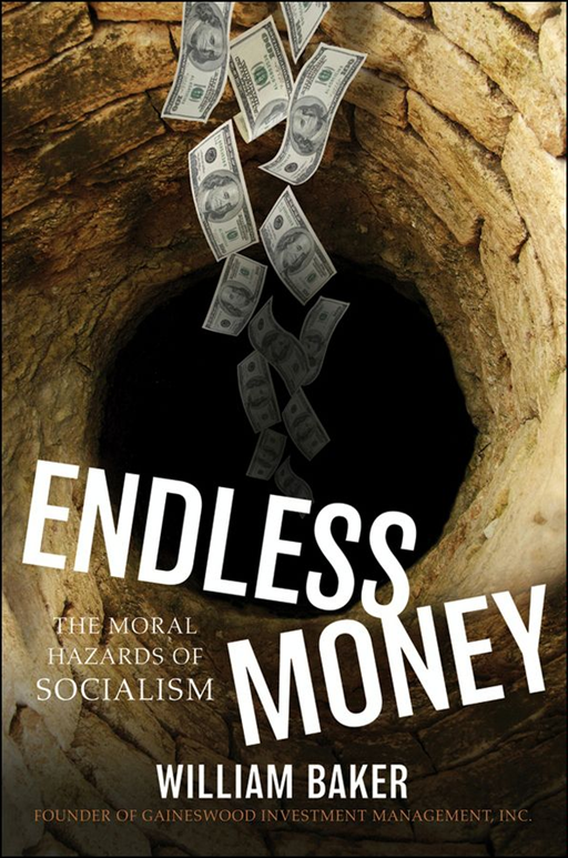 Endless Money By: William Baker