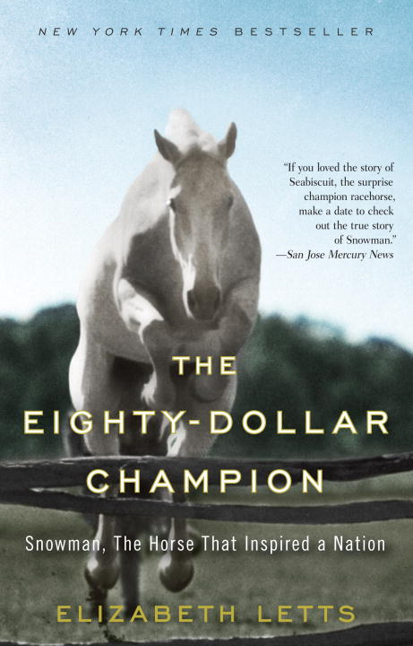 The Eighty-Dollar Champion By: Elizabeth Letts