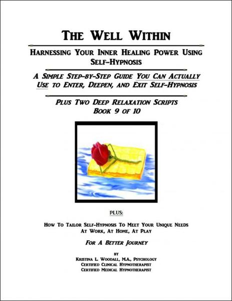 The Well Within: Self-Hypnosis for Deep Relaxation