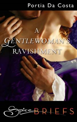 A Gentlewoman's Ravishment By: Portia Da Costa